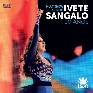 060253763585_Ivete_Sangalo_MSW_IS20_CD_Capa-300x300